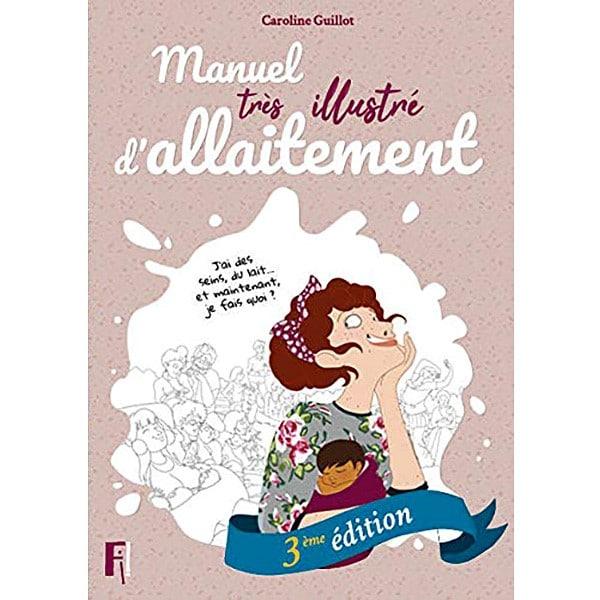 Manuel tres illustré d'allaitement